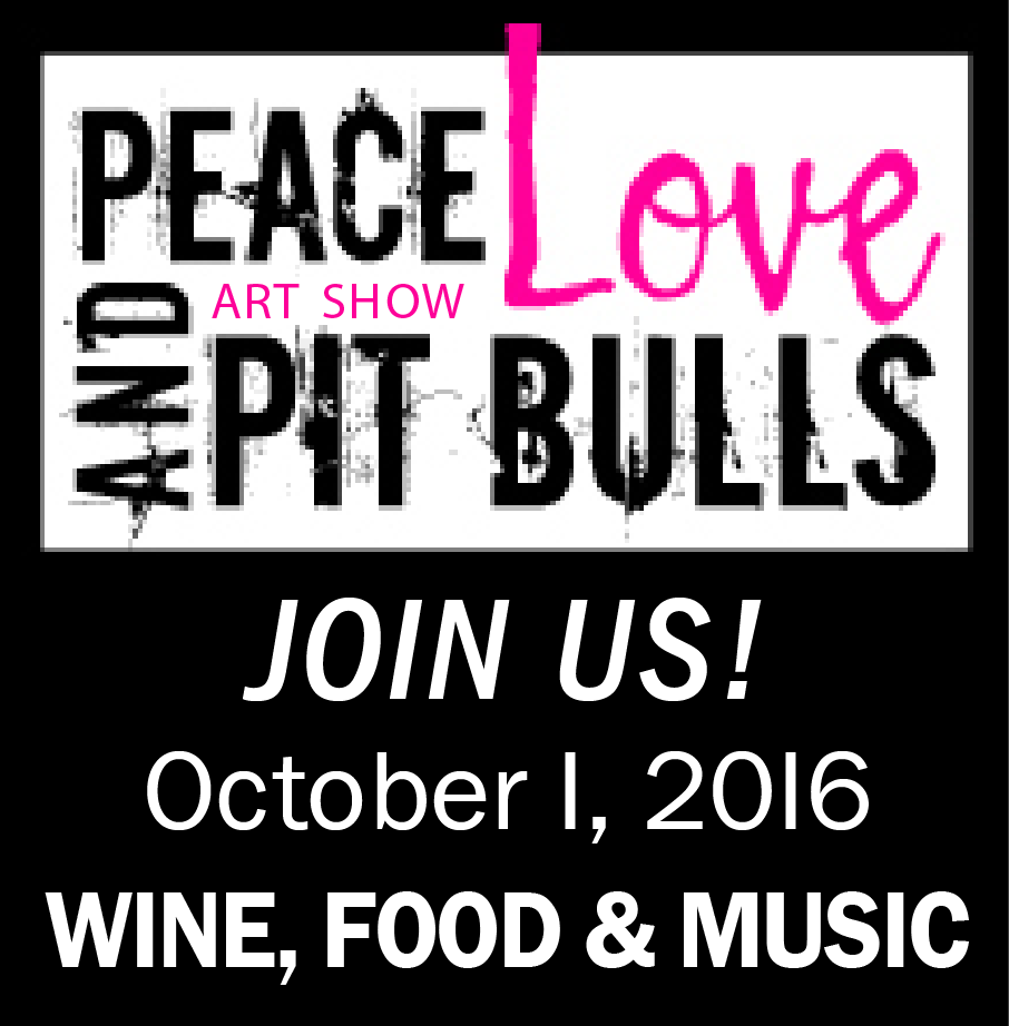 Peace, Love, and Pit Bulls art show